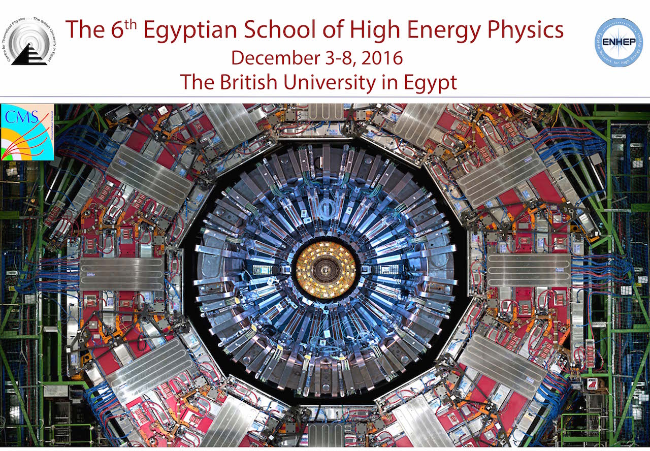 The 6th Egyptian School on High Energy Physics (ESHEP) 2016